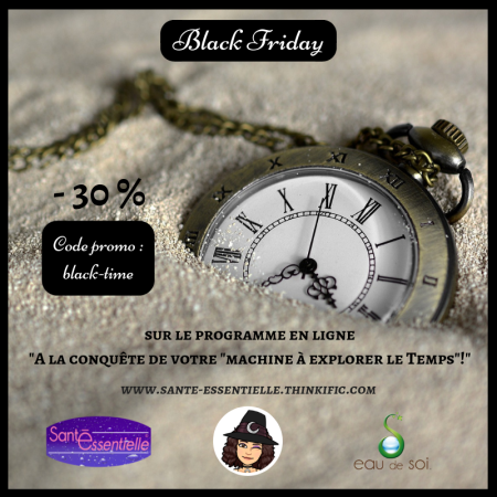 Black Friday moins 30 pourcent machine a explorer le Temps - Eau de Soi
